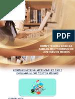 COMPETENCIAS BÁSICAS PARA EL USO Y DOMINIO DE LOS NUEVOS MEDIOS