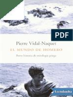 El mundo de Homero - Pierre VidalNaquet