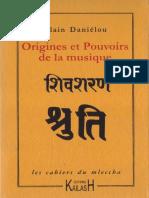 Alain Daniélou - Origines et pouvoirs de la musique.pdf