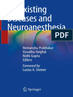 Co-existing diseases and neuroanesthesia. Prabhakar H et al. 2019