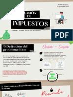 DILEMAS ÉTICOS DEL MINISTERIO -EVASION DE IMPUESTOS