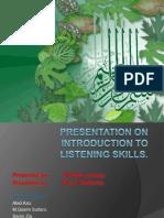 introductiontolisteningskills-140120073213-phpapp01