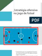 Estratégia ofensiva no jogo de futsal