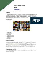 Formatos Publicitarios para Televisión y Radio