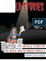 Untold Story of the Bush White House Emails