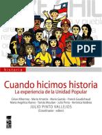 Cuando-Hicimos-Historia-La-Experiencia-de-La-Unidad-Popular -Julio Pinto.pdf
