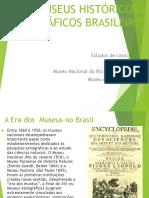 3_ Museus Históricos e Etnograficos Brasileiros