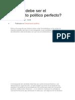 Cómo debe ser el candidato político perfecto