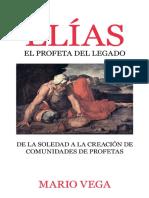 Elías, El Profeta Del Legado