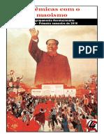 Polêmicas com o maoísmo