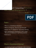 Distributed Computing ( Process and Thread Management )