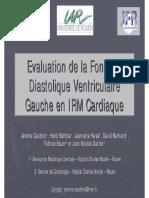 Evaluation de la Fonction Diastolique Ventriculaire Gauche en IRM Cardiaque