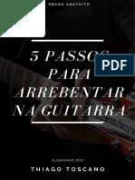 5 Passos Para Arrebentar Na Guitarra