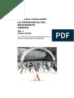 Castoriadis. La experiencia del movimiento obrero, vol. I