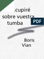 Vian, Boris - Escupire Sobre Vuestra Tumba