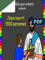 16 jesus nourrit 5000 personnes
