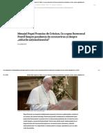 """Mesajul Papei Francisc de Crăciun. Ce a spus Suveranul Pontif despre pandemia de coronavirus și despre """"zidurile naţionalismului"""""""