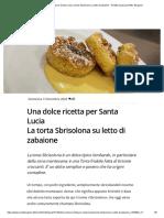 Una dolce ricetta per Santa Lucia La torta Sbrisolona su letto di zabaione - Ricette (quasi) perfette, Bergamo