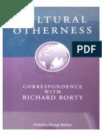 Anindita Niyogi Balslev - Cultural Otherness. Correspondence with Richard Rorty (1999).pdf