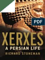 Richard Stoneman - Xerxes a Persian Life