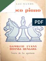 Ganzo Julio - Giuoco Piano. Gambito Evans. Defensa Hungara, 1957-OCRX, 87p.pdf