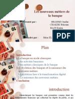 Exposé Nouveaux métiers de la banque.ppt · version 1