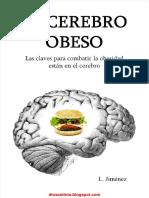 El Cerebro Obeso, Las Claves Para Combatir La Obesidad Están en El Cerebro - L. Jiménez