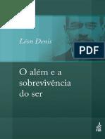 O Alem e a Sobrevivencia Do Ser - Leon Denis