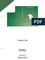 Stephen Play - Eras - Caminho - Livro 2