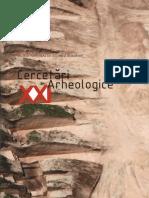 21 Cercetari Arheologice XXI 2014
