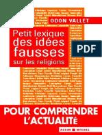 Odon_Vallet_-_Petit_lexique_des_id_233_es_fausses_sur_les_religions