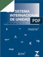 SI - SISTEMA INTERNACIONAL DE MEDIDAS