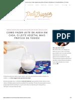 Como fazer leite de aveia em casa, o leite vegetal mais prático de todos! _ Pati Bianco _ Fru-frutaPati Bianco _ Fru-fruta