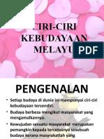 Ciri-Ciri Kebudyaan Melayu