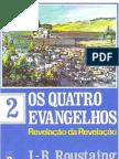 J-B Roustaing - Os Quatro Evangelhos - Volume 2