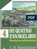 J-B Roustaing - Os Quatro Evangelhos - Volume 4