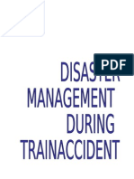 DISASTER MANAGEMENT DURING TRAIN ACCIDENT