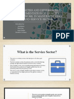 similarities and differences in implementation of quality framework in manufacturing and service sector