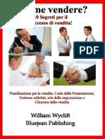 Come vendere_ 10 segreti per il - William Wyclift