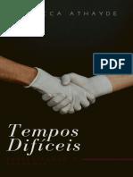 Tempos difíceis - Rebecca Athayde.pdf