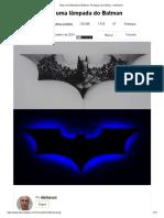 Mais uma lâmpada do Batman_ 15 etapas (com fotos) - instrutíveis