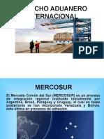DERECHO ADUANERO INTERNACIONAL_MERCOSUR.ppt