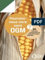 Pourrons-nous vivre sans OGM - 60 clés pour comprendre les biotechnologies végétales - Georges Pelletier, Yvette Dattee.epub