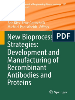 (Advances in Biochemical Engineering_Biotechnology 165) Bob Kiss, Uwe Gottschalk, Michael Pohlscheidt - New Bioprocessing Strategies_ Development and Manufacturing of Recombinant Antibodies and Protei