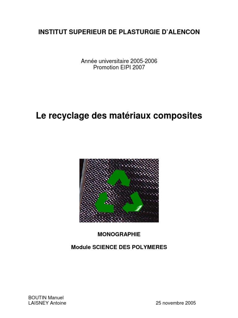 Le recyclage des materiaux composites for Les materiaux de jardinage