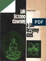 Krysicki W. - Jak liczono dawniej a jak liczymy dziś