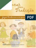 Brincar Com Tradição_jogos Tradicionais Para Crianças