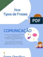 Gramática-Tipos-de-Frases (Lingua Portuguesa)