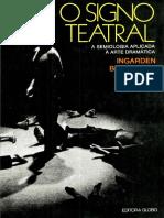 R. Ingarden, P. Bogatyrev, J. Honzl e T. Kowzan - O Signo Teatral