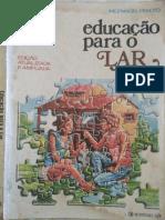 Educação para o Lar - Inez Maciel Peixoto - Ed Lê - 1980
